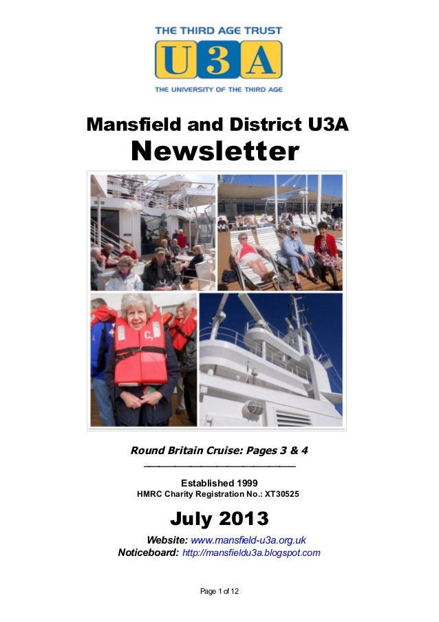 Mansfield and District U3A Newsletter Round Britain Cruise: Pages 3 & 4 _____________________________ Established 1999 HMR...