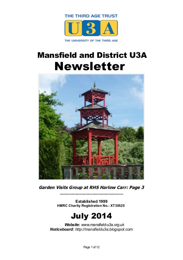 Mansfield and District U3A Newsletter Garden Visits Group at RHS Harlow Carr: Page 3 _____________________________ Establi...