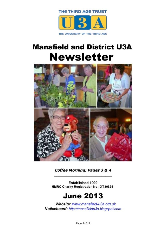 Mansfield and District U3ANewsletterCoffee Morning: Pages 3 & 4_____________________________Established 1999HMRC Charity R...