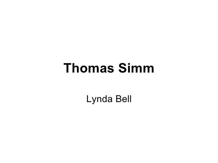 Thomas Simm Lynda Bell