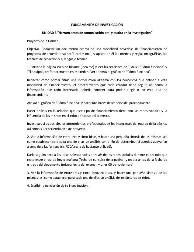 """FUNDAMENTOS DE INVESTIGACIÓN           UNIDAD 3 """"Herramientas de comunicación oral y escrita en la investigación""""Proyecto ..."""