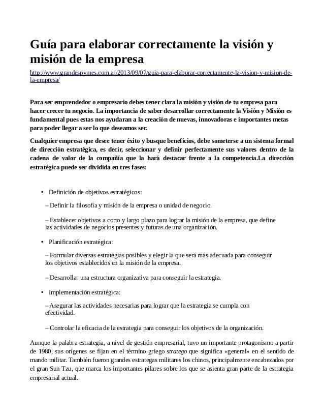 Guía para elaborar correctamente la visión y misión de la empresa http://www.grandespymes.com.ar/2013/09/07/guia-para-elab...
