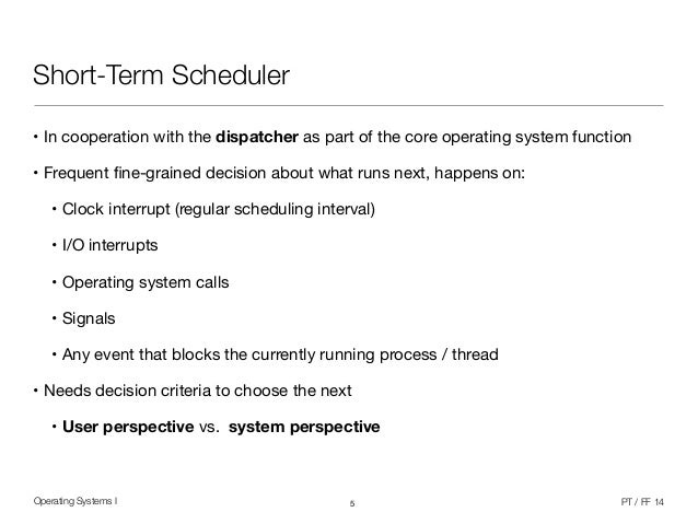 Operating Systems 1 (10/12) - Scheduling