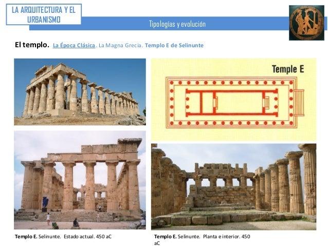 U4 arte griego iv arquitectura el templo poca cl sica for Epoca clasica