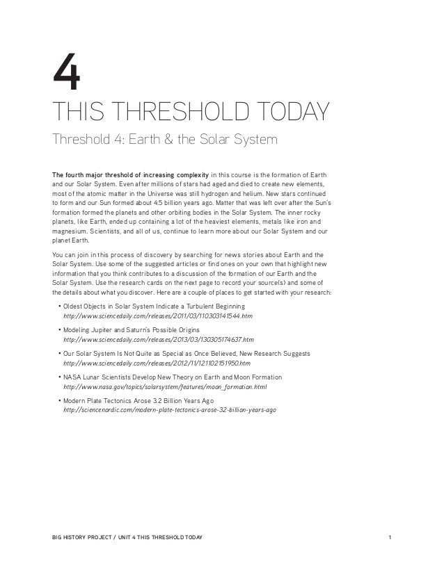 BIG HISTORY PROJECT / UNIT 4 THIS THRESHOLD TODAY 1 4 THIS THRESHOLD TODAY Threshold 4: Earth & the Solar System The four...