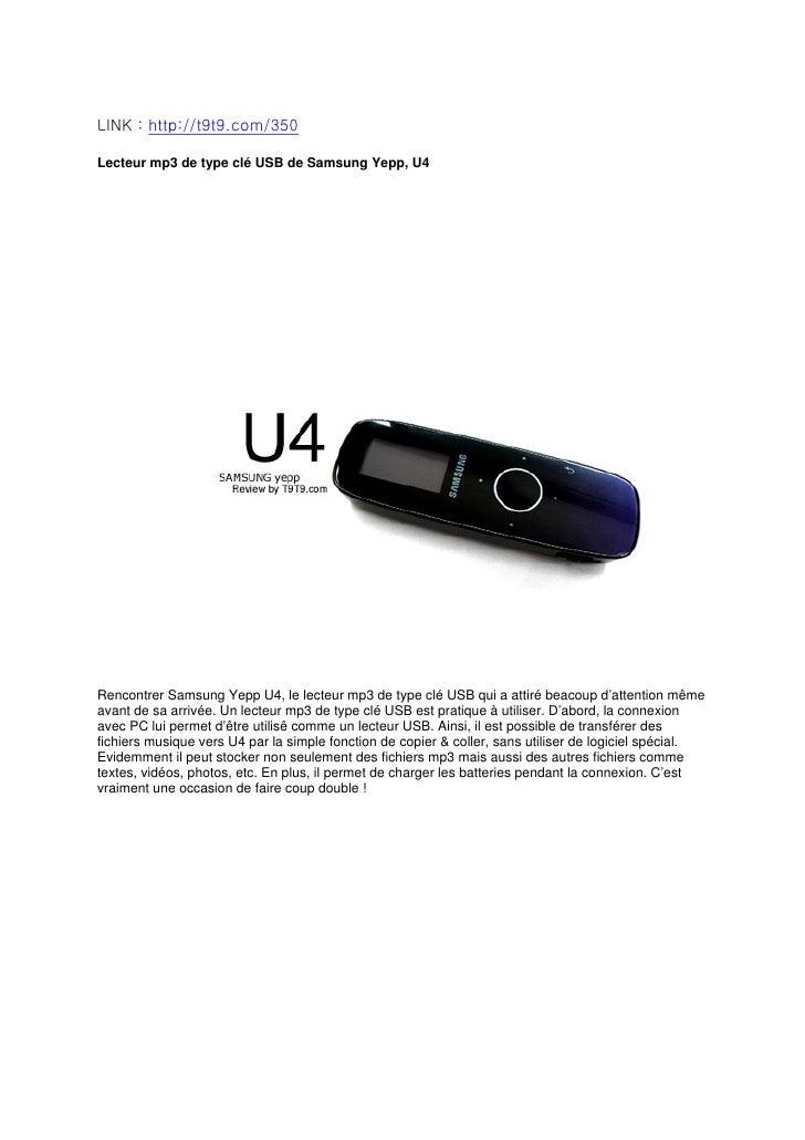 LINK : http://t9t9.com/350  Lecteur mp3 de type clé USB de Samsung Yepp, U4     Rencontrer Samsung Yepp U4, le lecteur mp3...