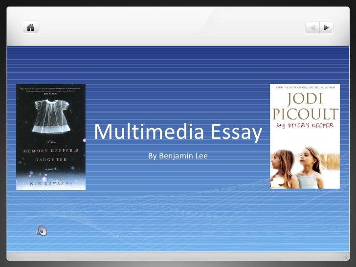 Multimedia Essay By Benjamin Lee