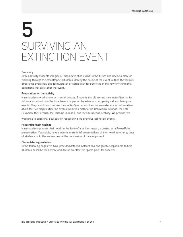BIG HISTORY PROJECT / UNIT 5 SURVIVING AN EXTINCTION EVENT	 1 5 SURVIVING AN EXTINCTION EVENT Summary In this activity stu...