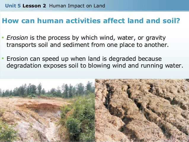 U5 l2 human impact on land for Describe soil
