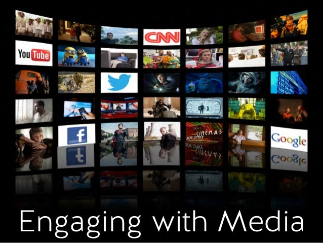 Engaging with Media