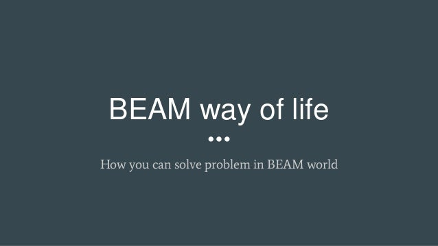 BEAM way of life How you can solve problem in BEAM world