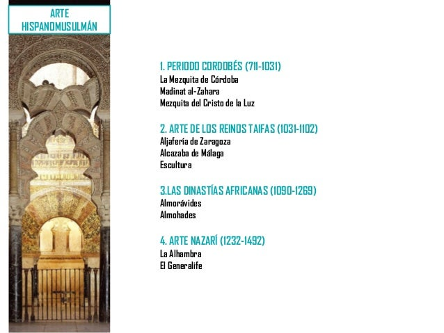 ARTEHISPANOMUSULMÁN                  1. PERIODO CORDOBÉS (711-1031)                  La Mezquita de Córdoba               ...