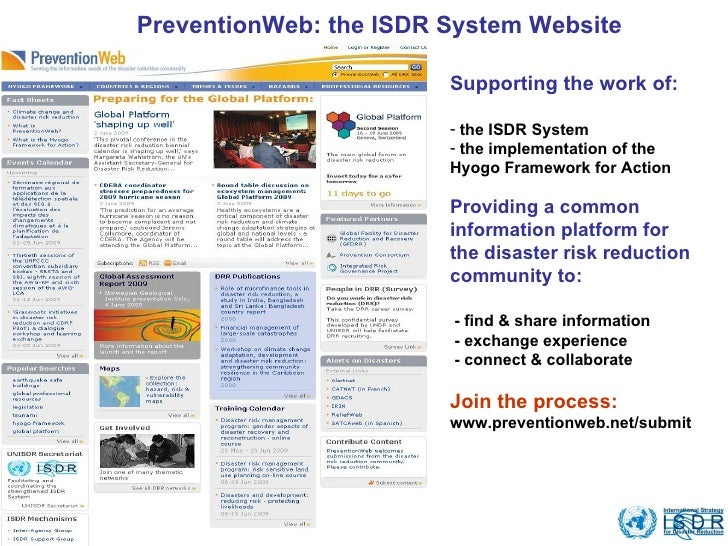 <ul><li>Supporting the work of: </li></ul><ul><li>the ISDR System </li></ul><ul><li>the implementation of the Hyogo Framew...