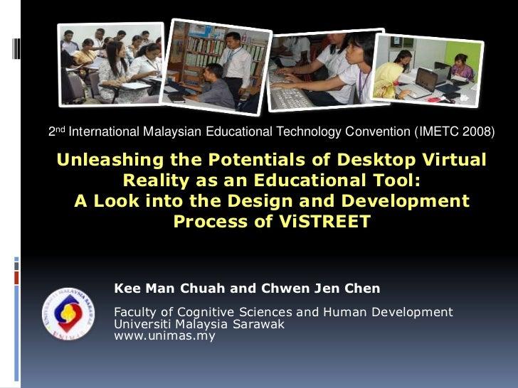 2nd International Malaysian Educational Technology Convention (IMETC 2008)<br />Unleashing the Potentials of Desktop Virtu...