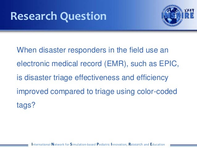 When disaster responders in the field use an electronic medical record (EMR), such as EPIC, is disaster triage effectivene...