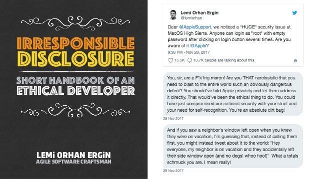 irresponsible disclosure short handbook of an ethical developer LEMi ORHAN ERGiN AGILE SOFTWARE CRAFTSMAN