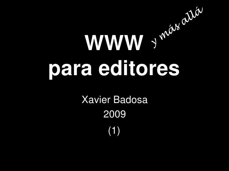 WWW para editores (y más allá) (1) Slide 2