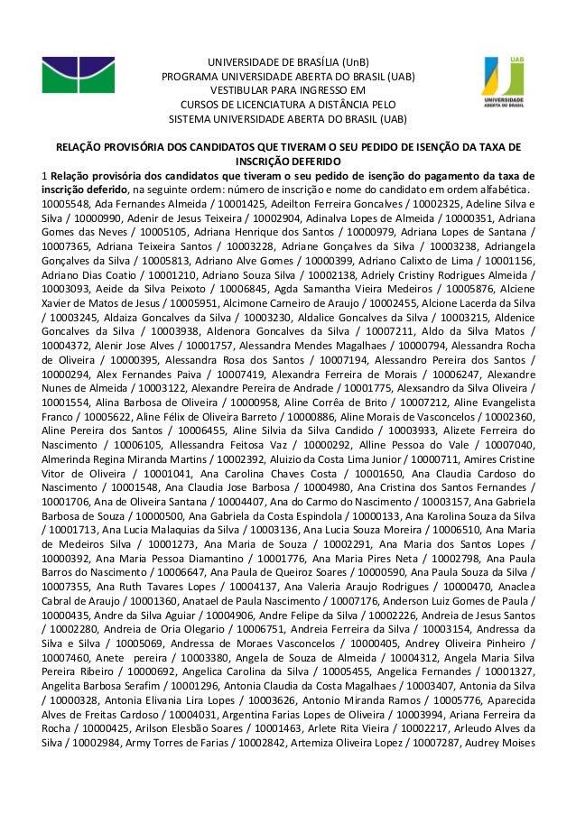 UNIVERSIDADE DE BRASÍLIA (UnB) PROGRAMA UNIVERSIDADE ABERTA DO BRASIL (UAB) VESTIBULAR PARA INGRESSO EM CURSOS DE LICENCIA...