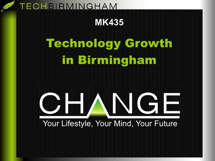 MK435 Technology Growth in Birmingham Your Lifestyle, Your Mind, Your Future