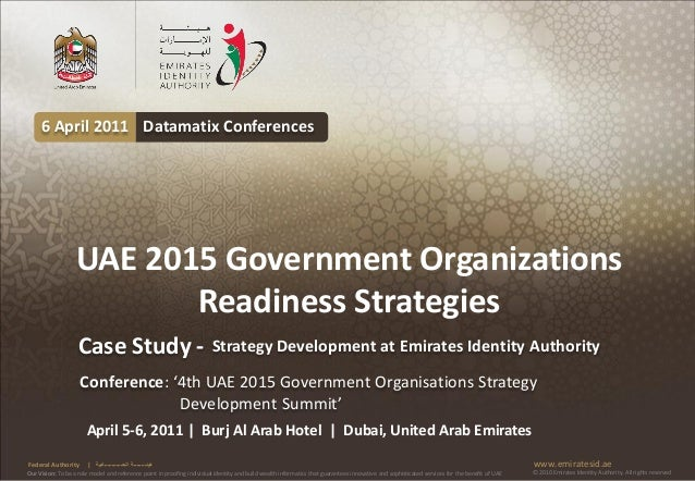 6 April 2011 Datamatix Conferences                   UAE 2015 Government Organizations                          Readiness ...