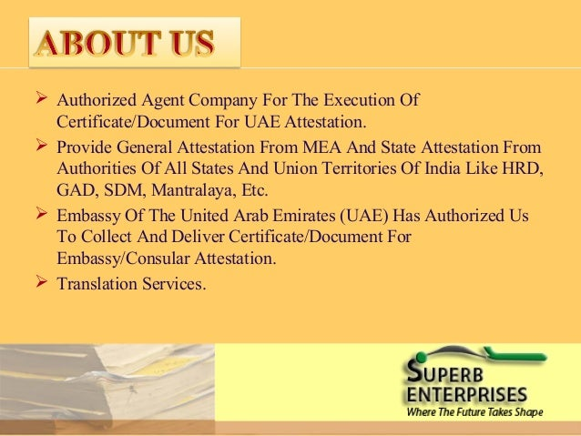 attestation procedure for auh uae cert Certificate attestation for uae (dubai , abu dhabi and mussafah) uae is a non- member of the hague convention all the document intended to use in united arab emirates required legalization, which generally known as the attestation or authentication the procedures for attesting documents from uae embassy depends.