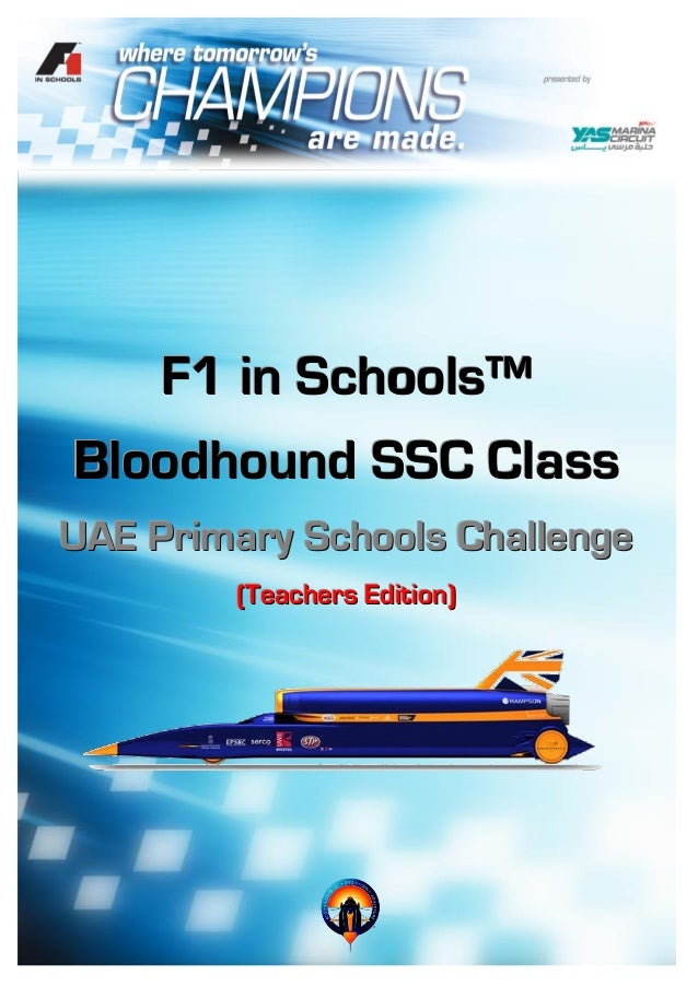 F1 in Schools™ Bloodhound SSC Class UAE Primary Schools Challenge (Teachers Edition)