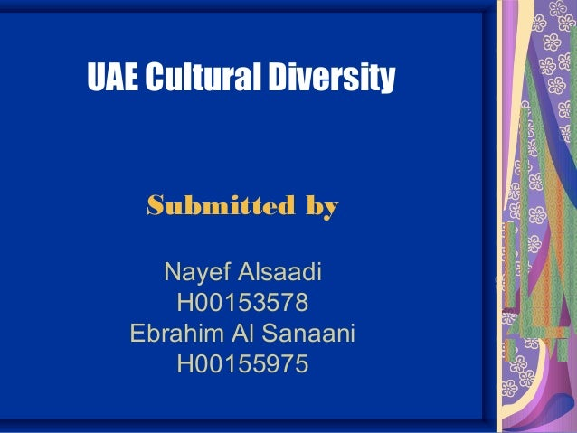 uae cultural analysis The social and cultural analysis degree offers a concentration in peace studies how is peace is developed or fractured through issues of gender, ethnicity, race, religion.