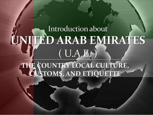 Uae culture customs and etiquette the country local culture customs and etiquette m4hsunfo