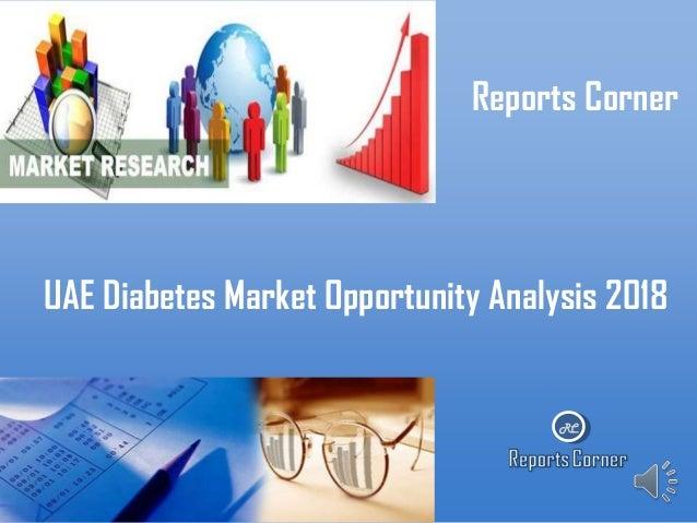 Reports Corner  UAE Diabetes Market Opportunity Analysis 2018  RC