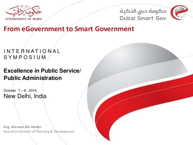 From eGovernment to Smart Government  I N T E R N A T I O N A L  S Y M P O S I U M  Excellence in Public Service/  Public ...