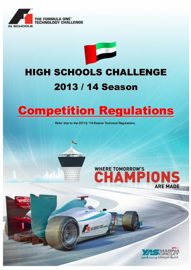 HIGH SCHOOLS CHALLENGE 2013 / 14 Season  Competition Regulations Refer also to the 2013/14 Season Technical Regulations.