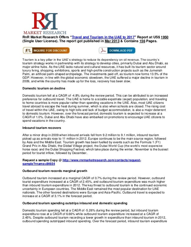 """RnR Market Research Offers """"Travel and Tourism in the UAE to 2017"""" Report at US$ 1950(Single User License). The report got..."""