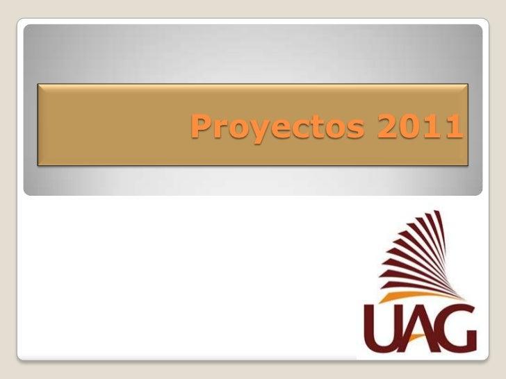 Proyectos 2011<br />