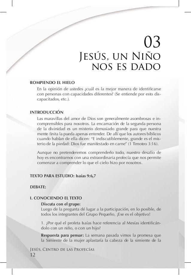 03                            Jesús, un Niño                               nos es dadoROMPIENDO EL HIELO  En la opinión de...