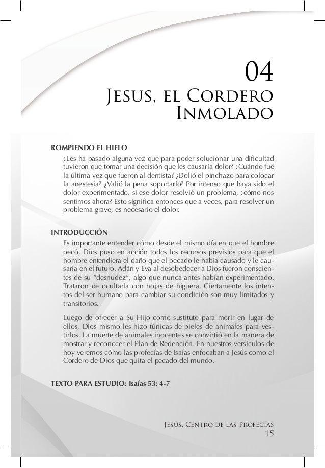 04                 Jesus, el Cordero                         InmoladoROMPIENDO EL HIELO  ¿Les ha pasado alguna vez que par...
