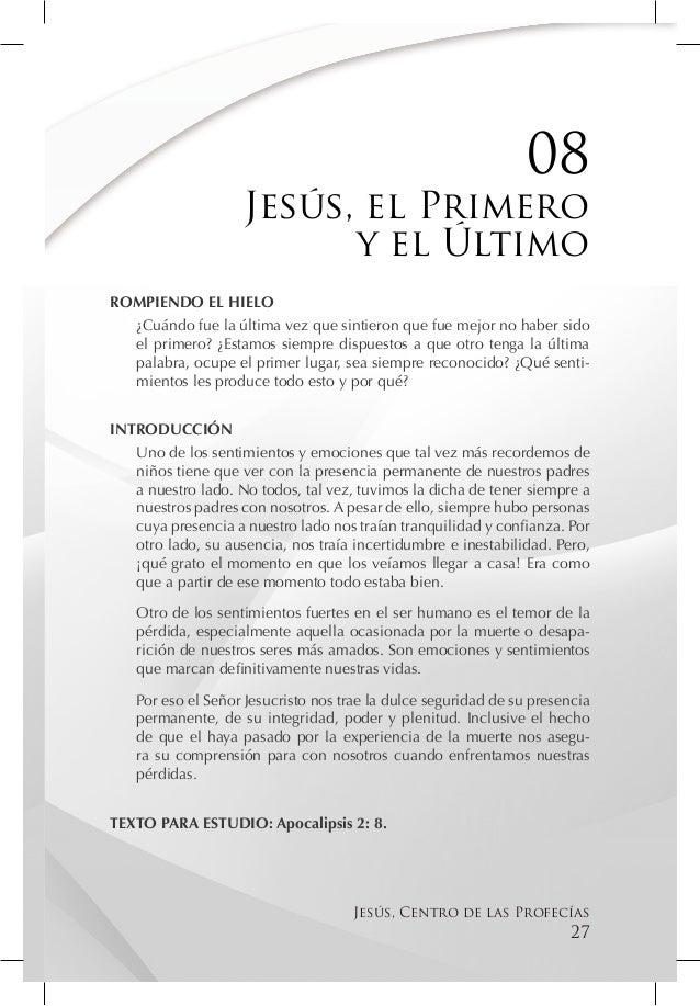 08                    Jesús, el Primero                          y el ÚltimoROMPIENDO EL HIELO  ¿Cuándo fue la última vez ...