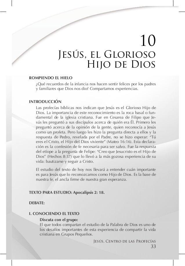 10                Jesús, el Glorioso                      Hijo de DiosROMPIENDO EL HIELO  ¿Qué recuerdos de la infancia no...