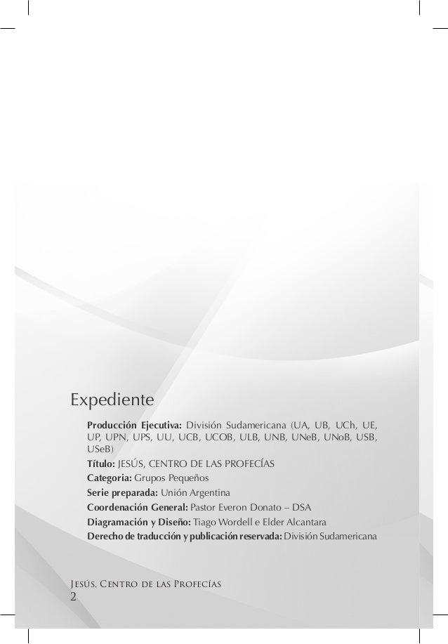Expediente    Producción Ejecutiva: División Sudamericana (UA, UB, UCh, UE,    UP, UPN, UPS, UU, UCB, UCOB, ULB, UNB, UNeB...