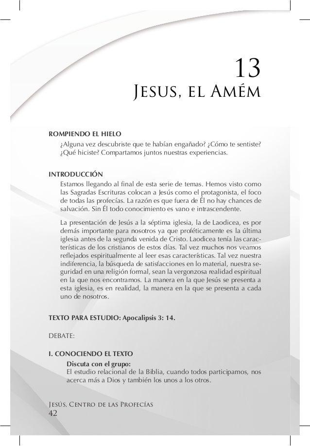 13                              Jesus, el AmémROMPIENDO EL HIELO  ¿Alguna vez descubriste que te habían engañado? ¿Cómo te...
