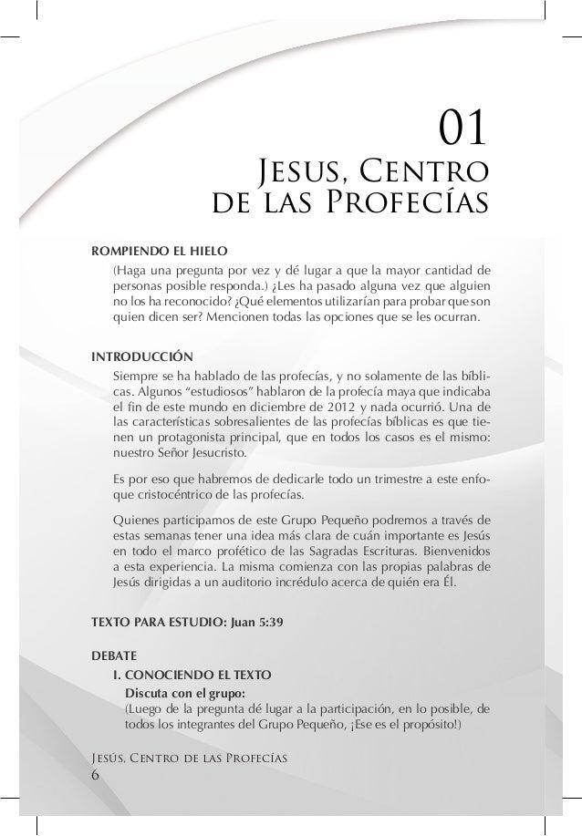 01                         Jesus, Centro                      de las ProfecíasROMPIENDO EL HIELO  (Haga una pregunta por v...