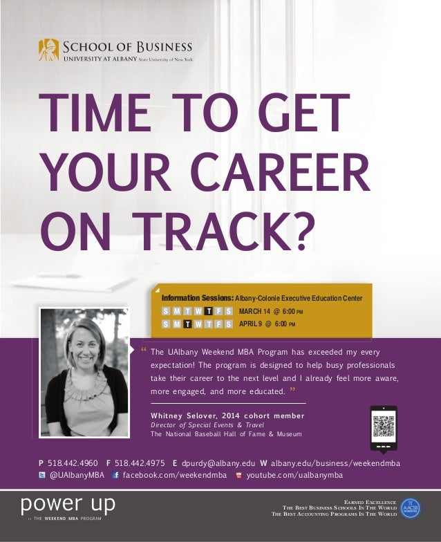 TIME TO GETYOUR CAREERON TRACK?                              Information Sessions: Albany-Colonie Executive Education Cent...