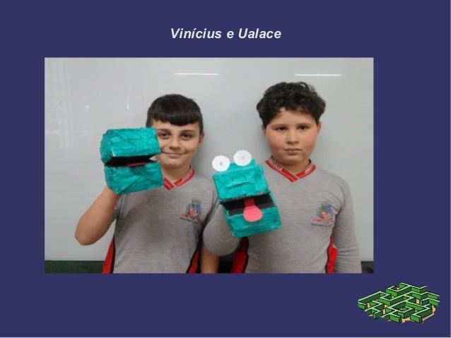 Vinícius e Ualace