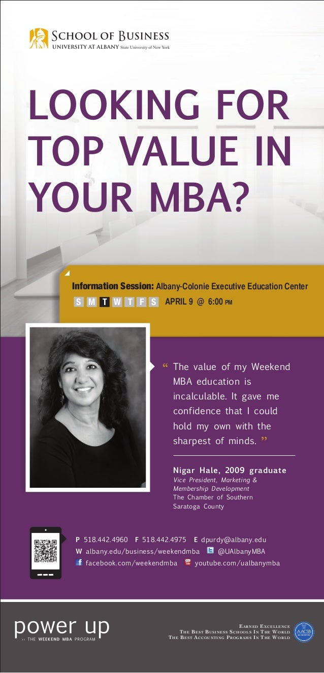 LOOKING FORTOP VALUE INYOUR MBA?  Information Session: Albany-Colonie Executive Education Center   S M T W T            ...