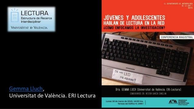 Gemma Lluch, Universitat de València. ERI Lectura