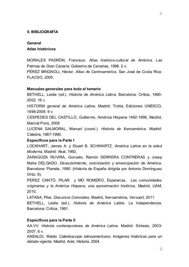 II. BIBLIOGRAFÍA General Atlas históricos MORALES PADRÓN, Francisco. Atlas histórico-cultural de América. Las Palmas de Gr...