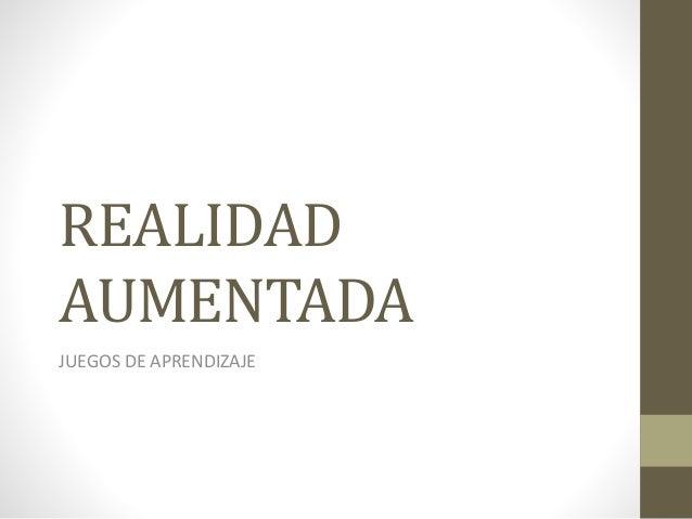 REALIDAD AUMENTADA JUEGOS DE APRENDIZAJE