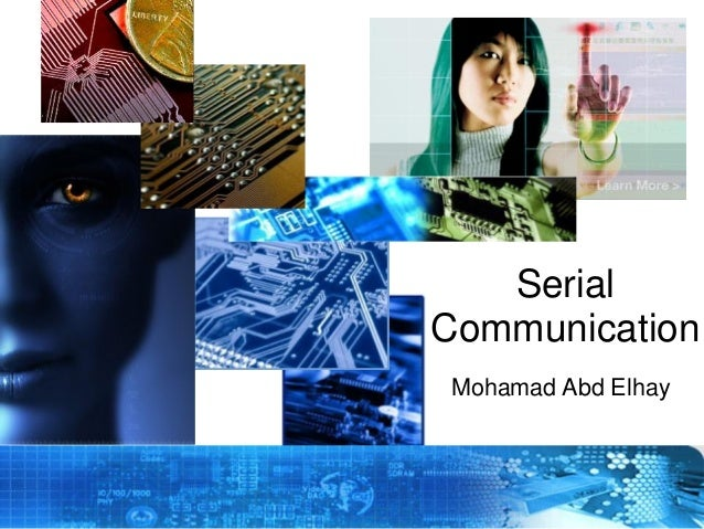 Serial Communication Mohamad Abd Elhay  Copyright © 2012 Embedded Systems Committee