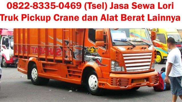0822 8335 0469 tsel rental truk tronton batam altavistaventures Choice Image