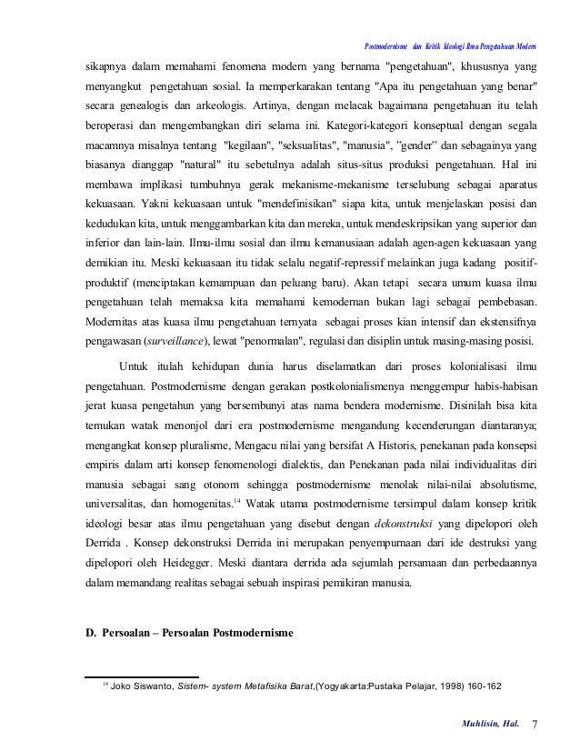 """Postmodernisme dan Kritik Ideologi Ilmu Pengetahuan Modernsikapnya dalam memahami fenomena modern yang bernama """"pengetahua..."""