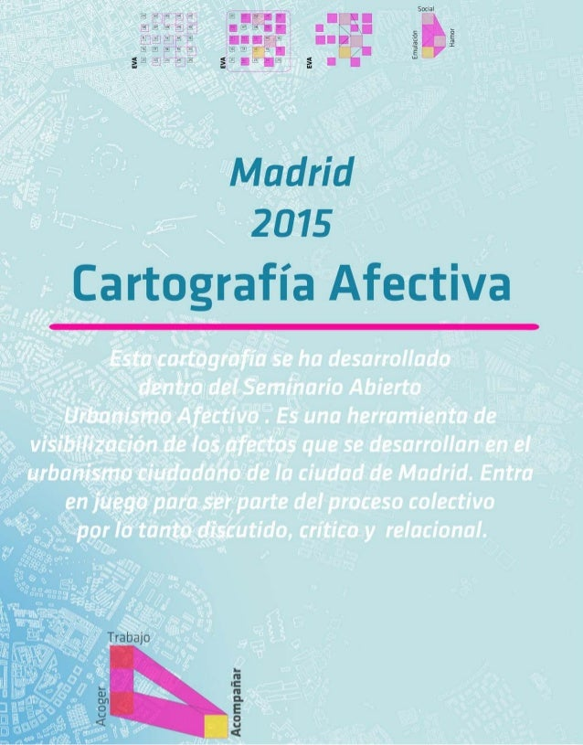 Urbanismo Afectivo Madrid 2015 Cartografías